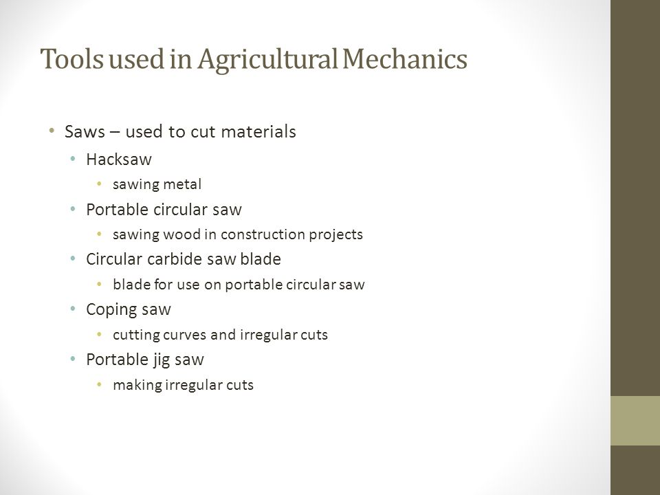 Tools used in Agricultural Mechanics