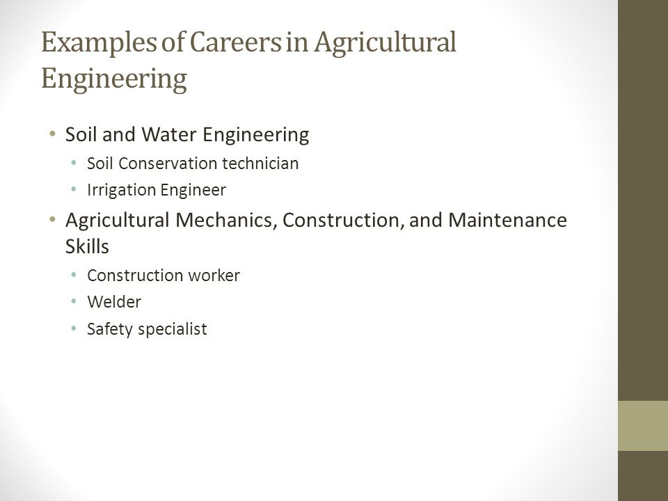 Examples of Careers in Agricultural Engineering