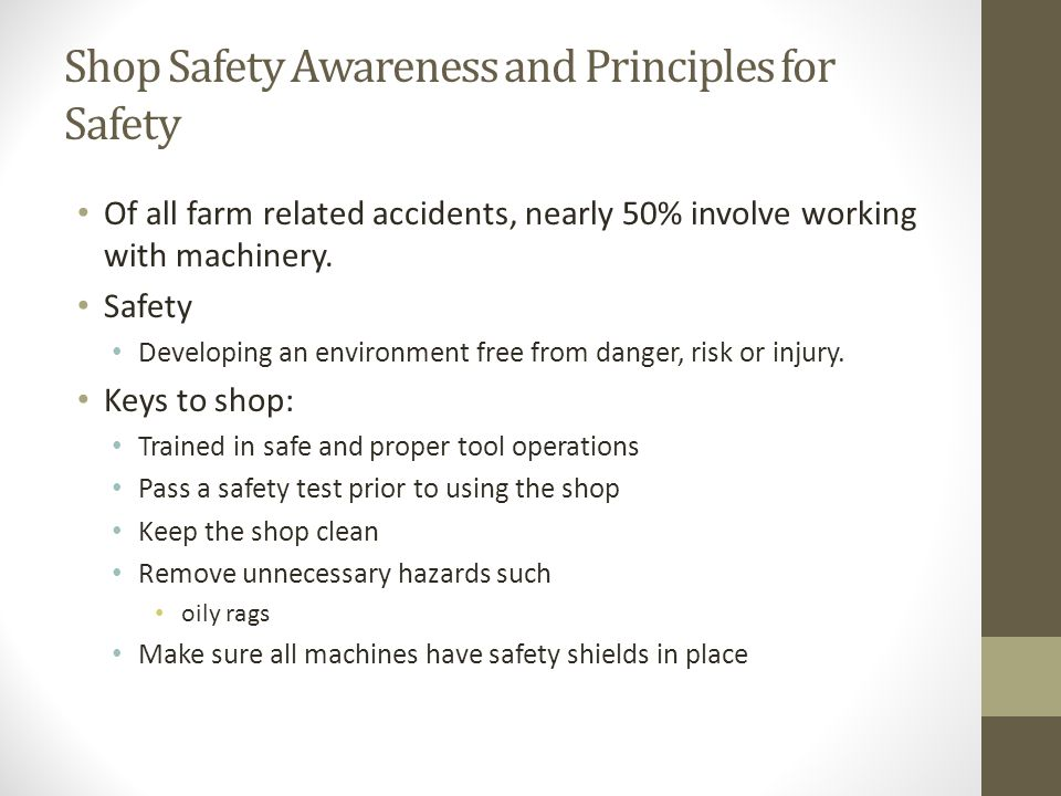 Shop Safety Awareness and Principles for Safety