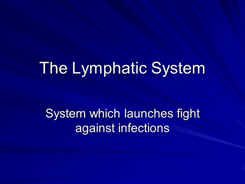 System which launches fight against infections
