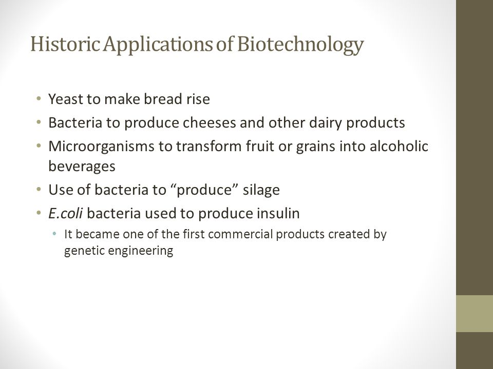 Historic Applications of Biotechnology