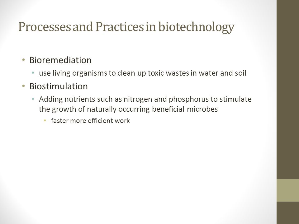 Processes and Practices in biotechnology