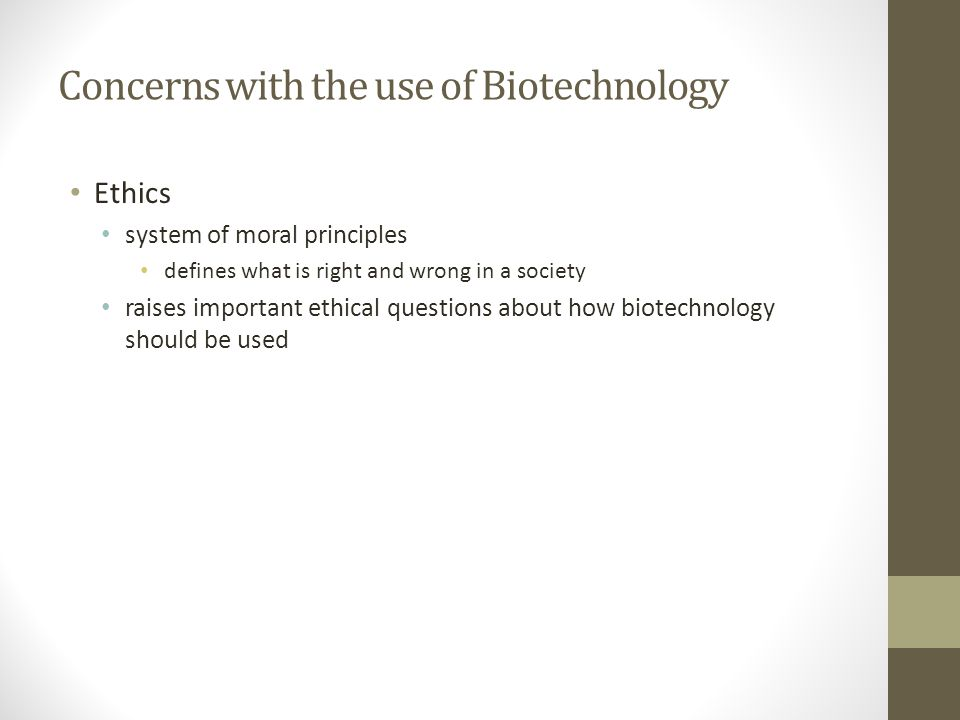 Concerns with the use of Biotechnology