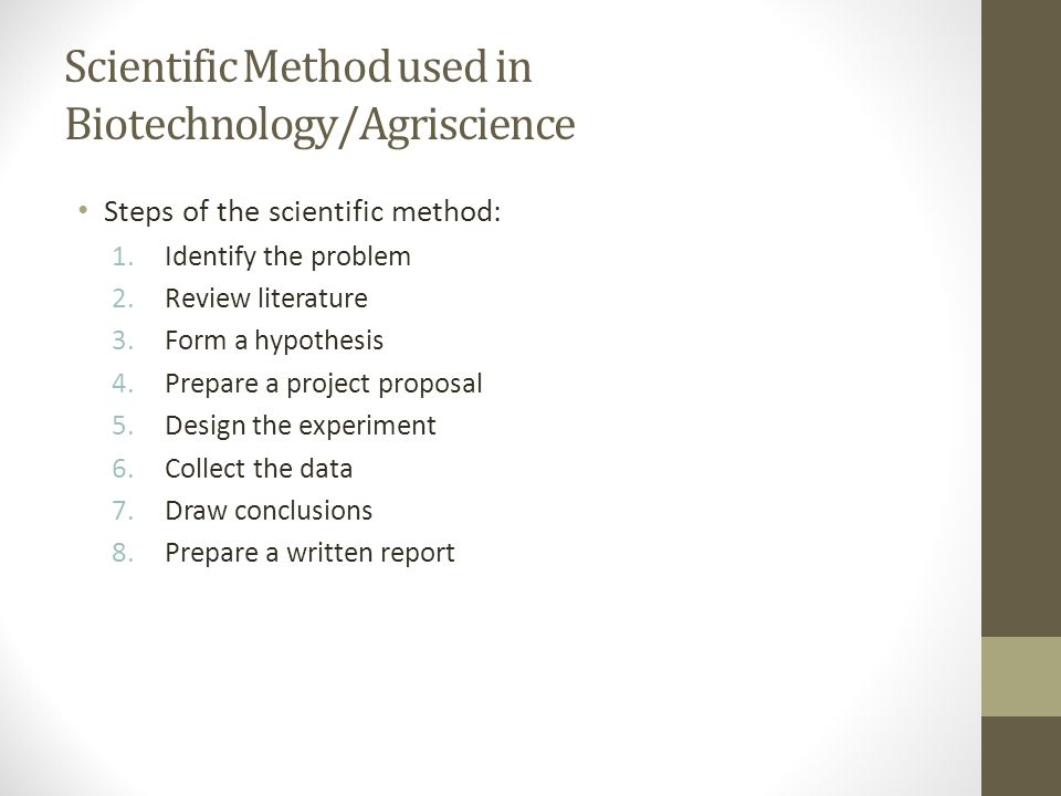 Scientific Method used in Biotechnology/Agriscience