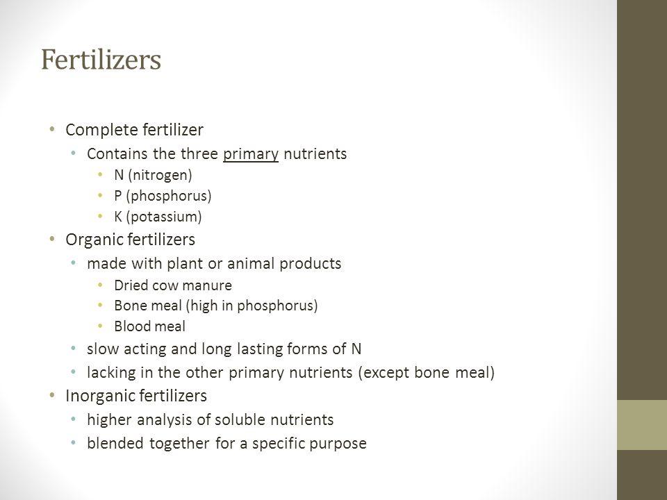 Fertilizers Complete fertilizer Organic fertilizers