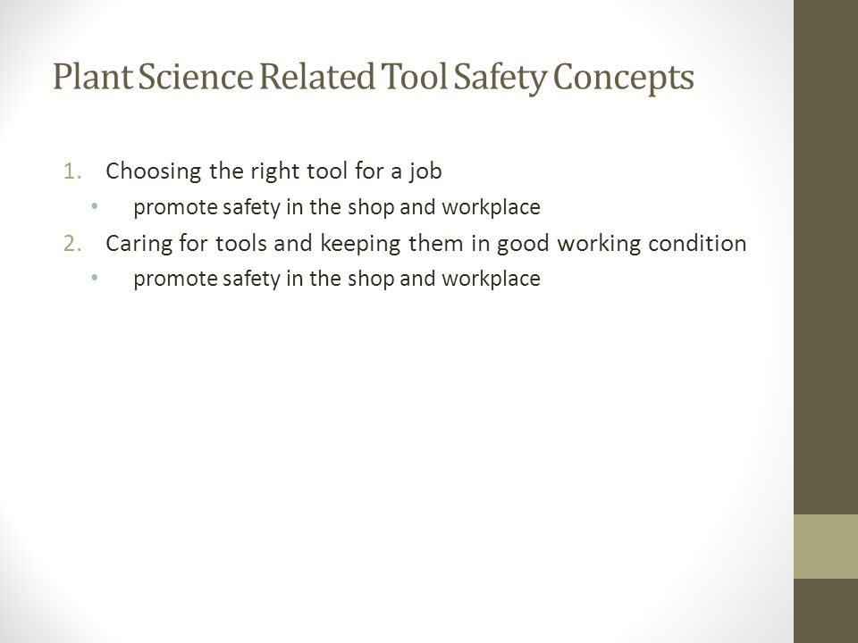 Plant Science Related Tool Safety Concepts