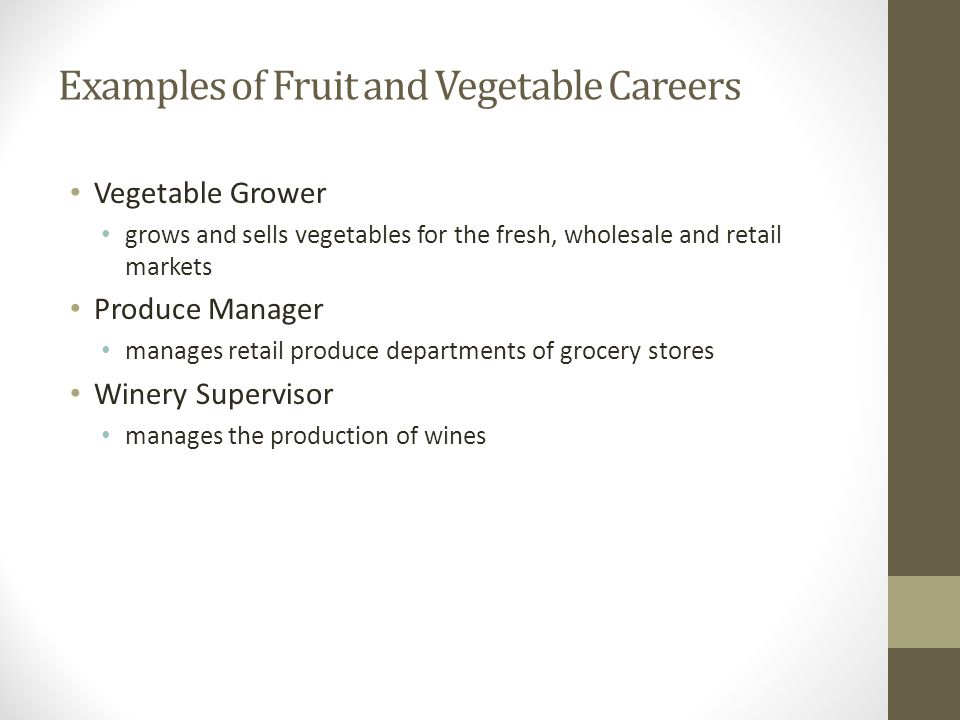 Examples of Fruit and Vegetable Careers