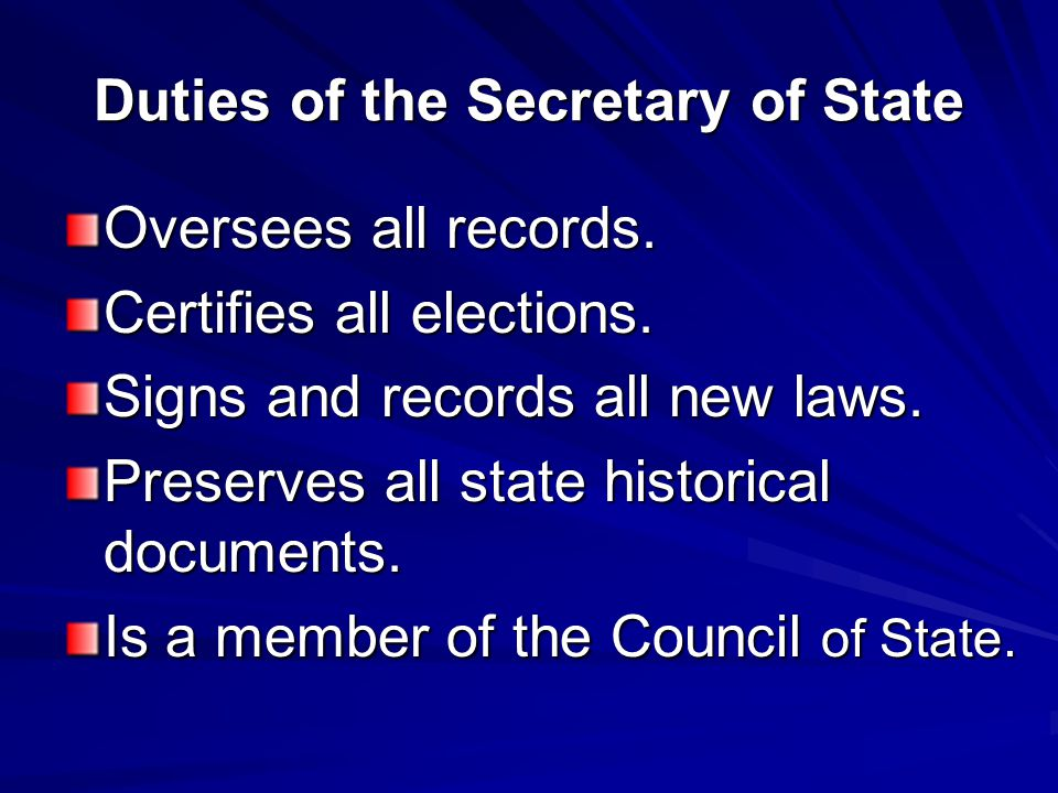 Duties of the Secretary of State