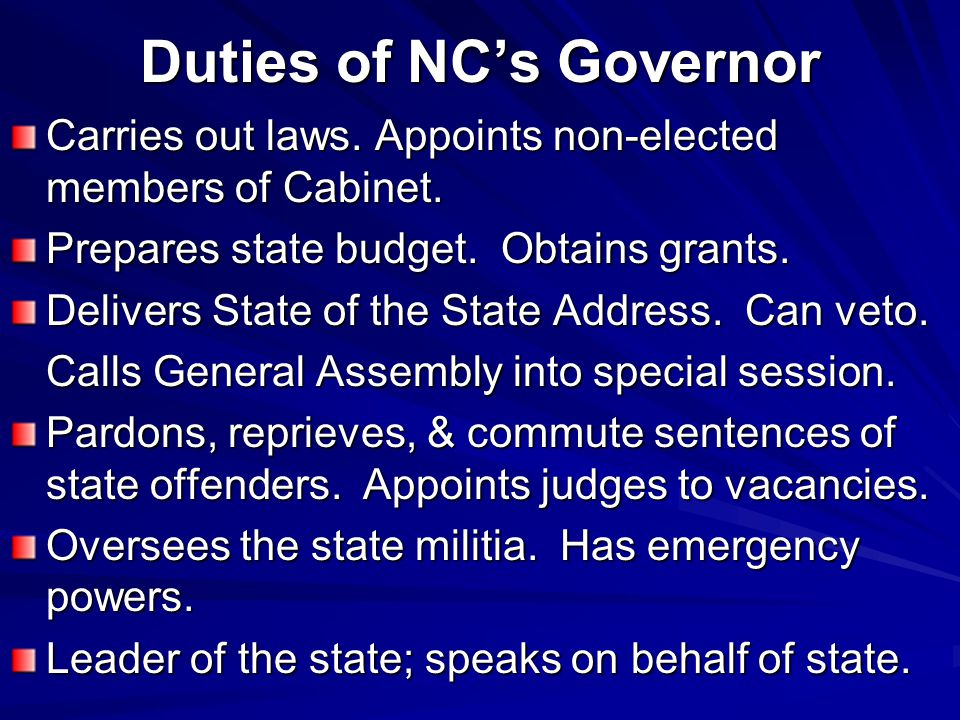 Duties of NC's Governor