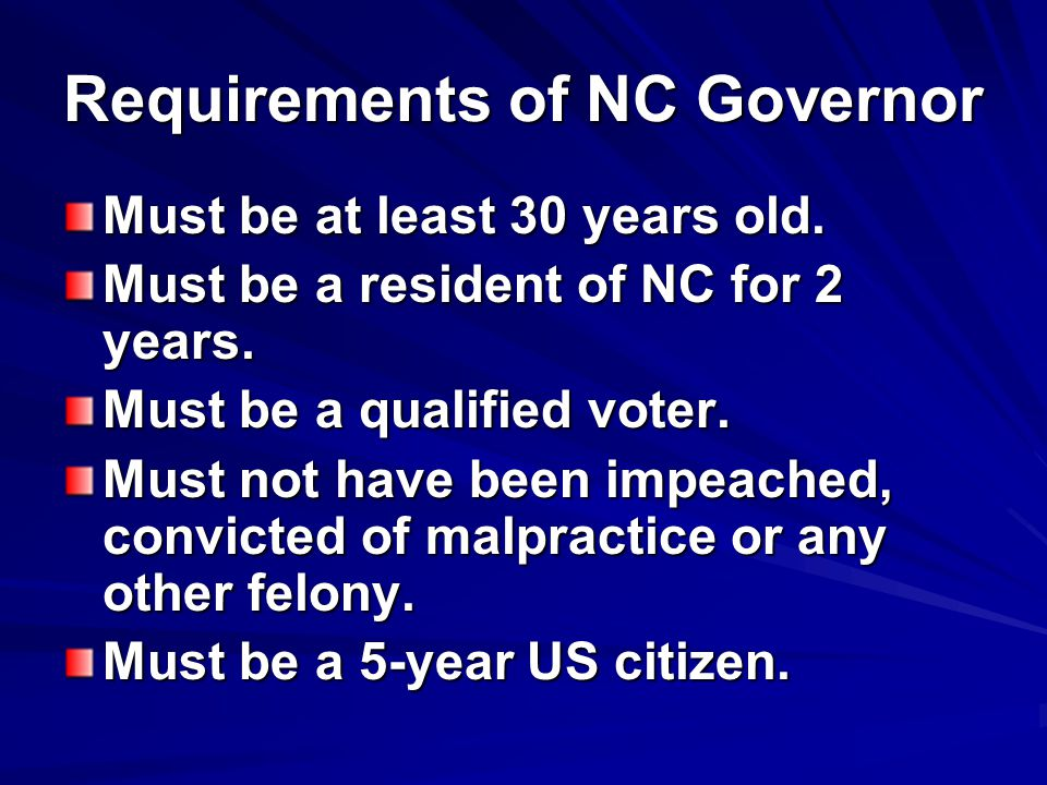 Requirements of NC Governor