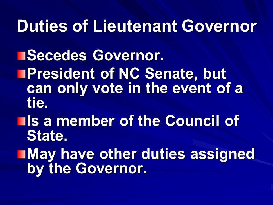 Duties of Lieutenant Governor