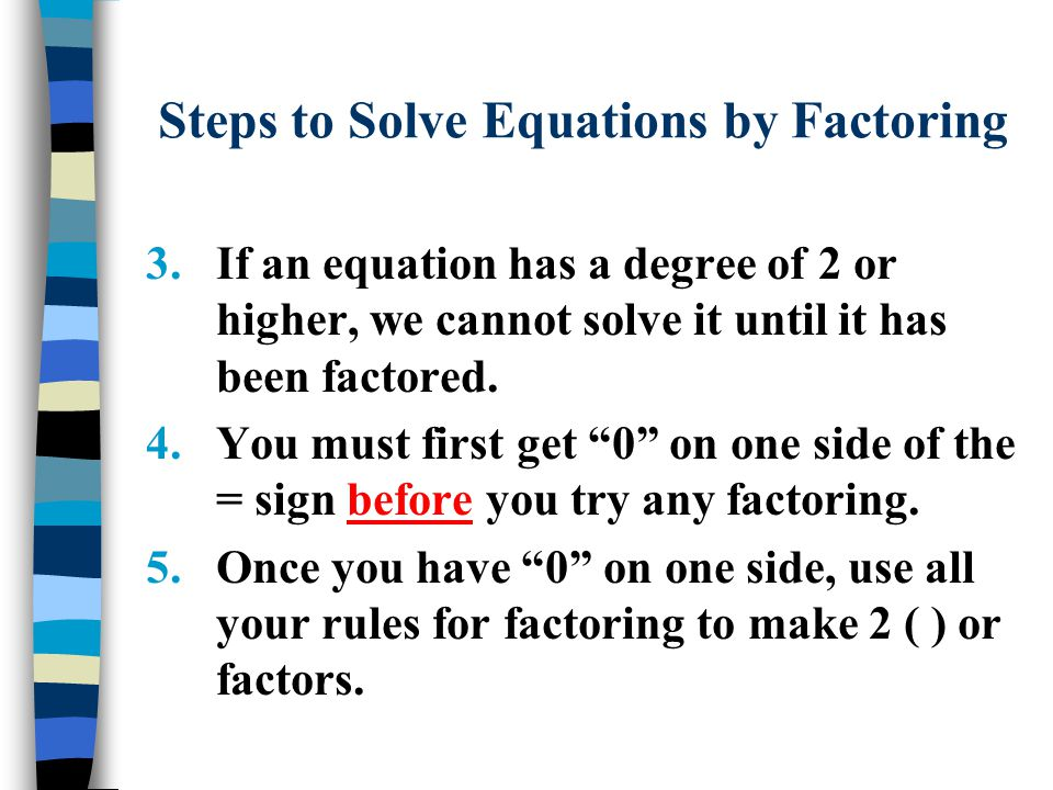 Steps to Solve Equations by Factoring