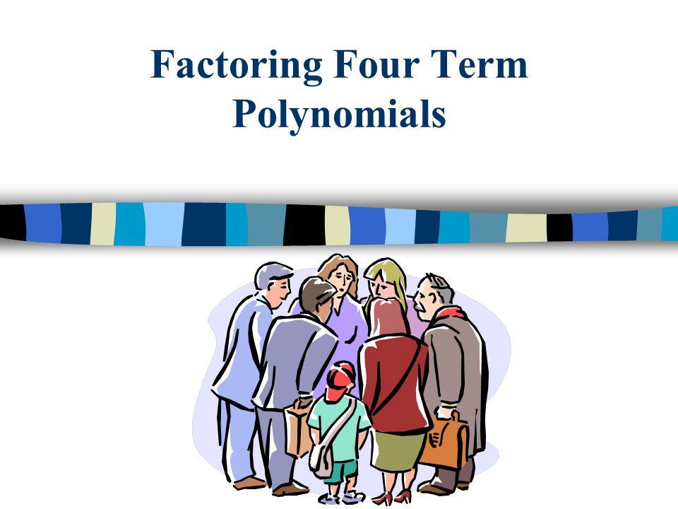 Factoring Four Term Polynomials