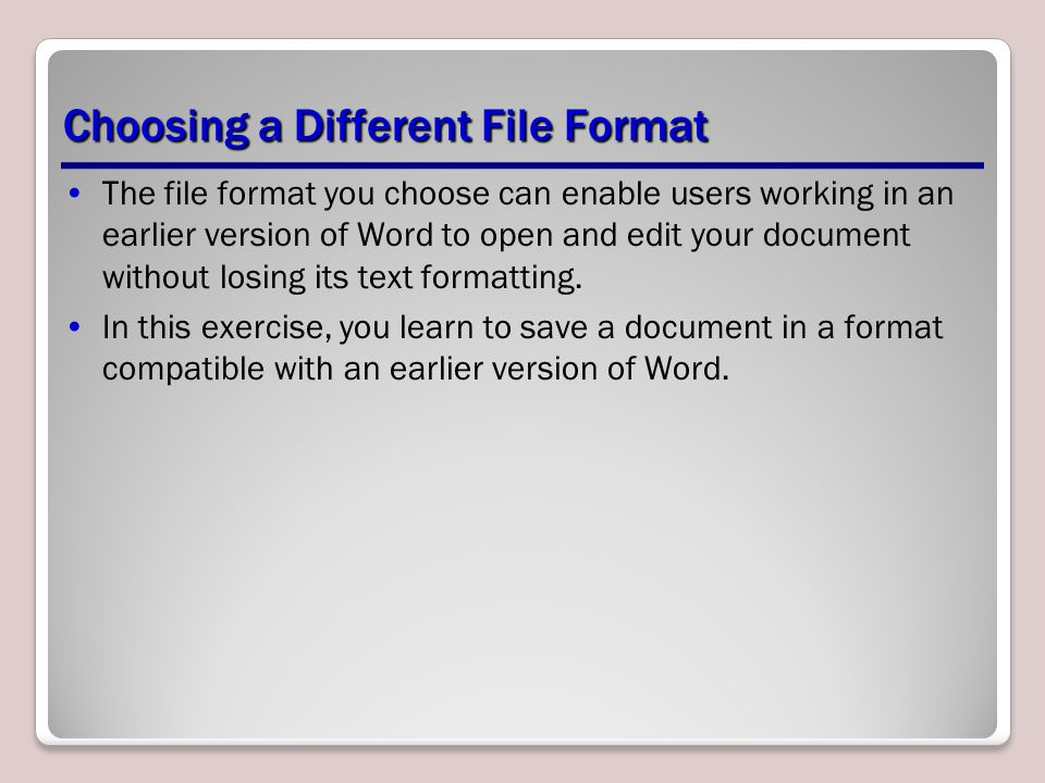 Choosing a Different File Format