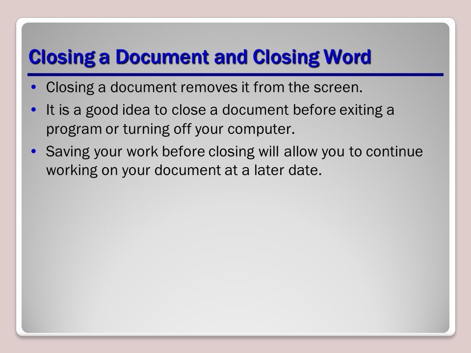 Closing a Document and Closing Word