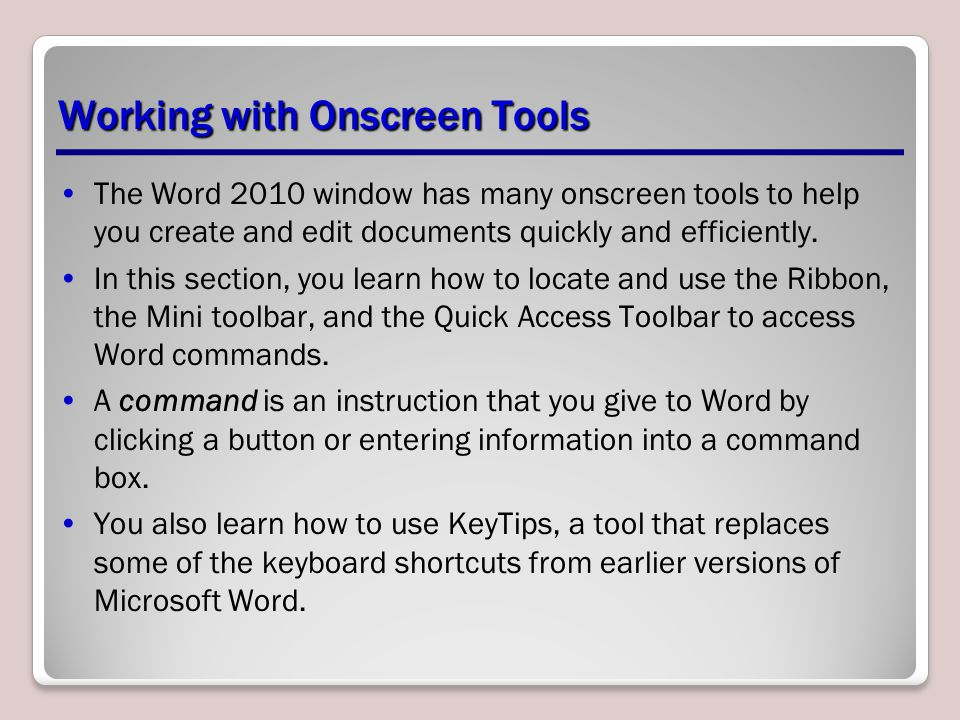 Working with Onscreen Tools