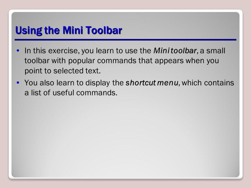 Using the Mini Toolbar