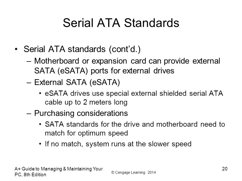 Serial ATA Standards Serial ATA standards (cont'd.)