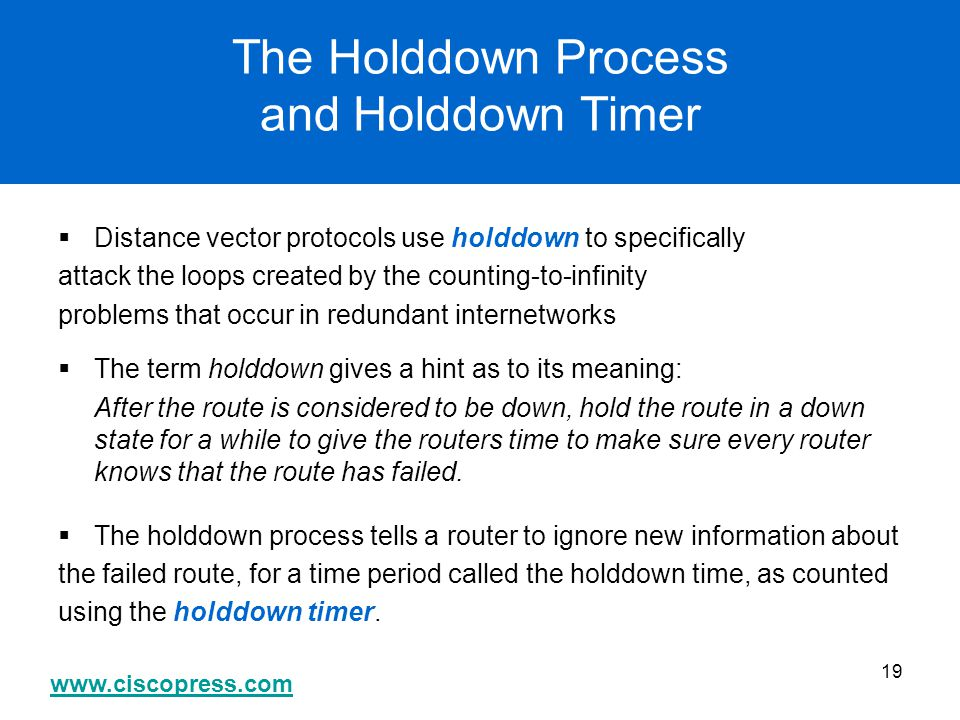 The Holddown Process and Holddown Timer