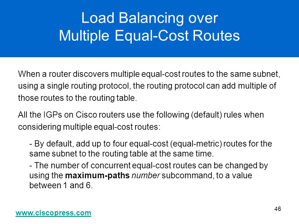 Load Balancing over Multiple Equal-Cost Routes