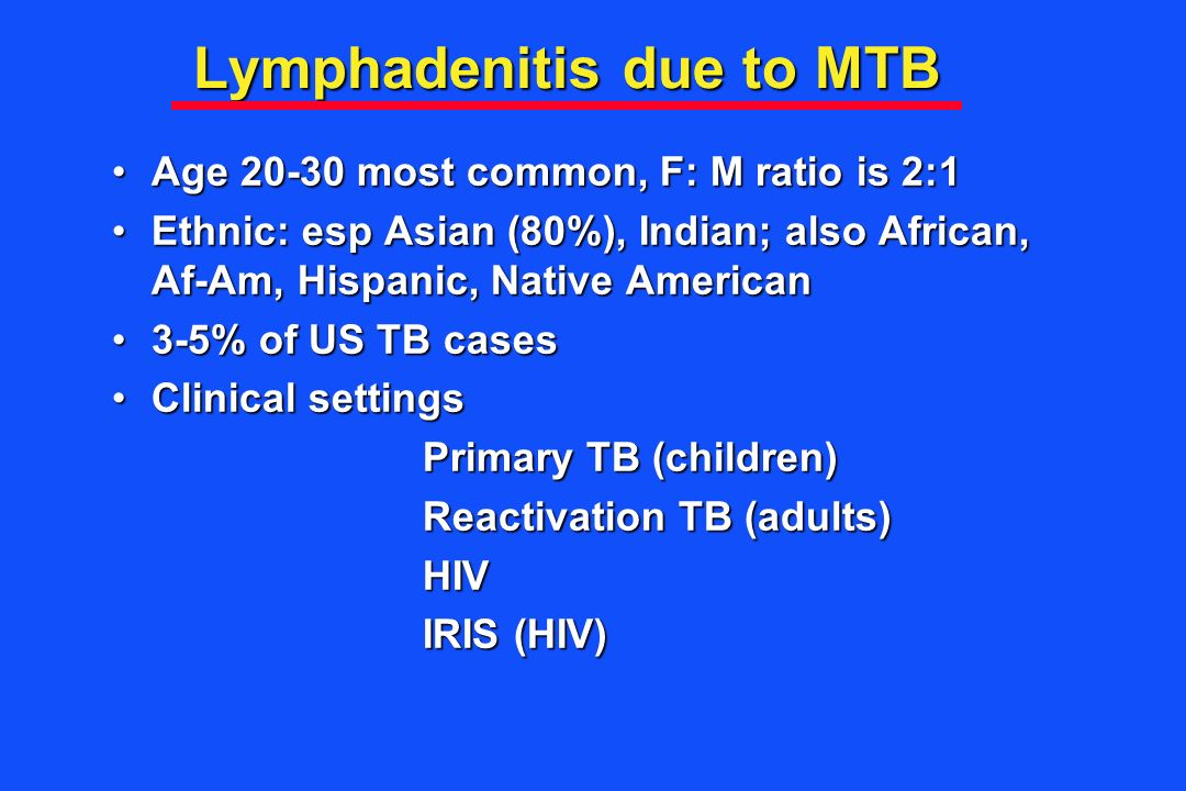 Lymphadenitis due to MTB