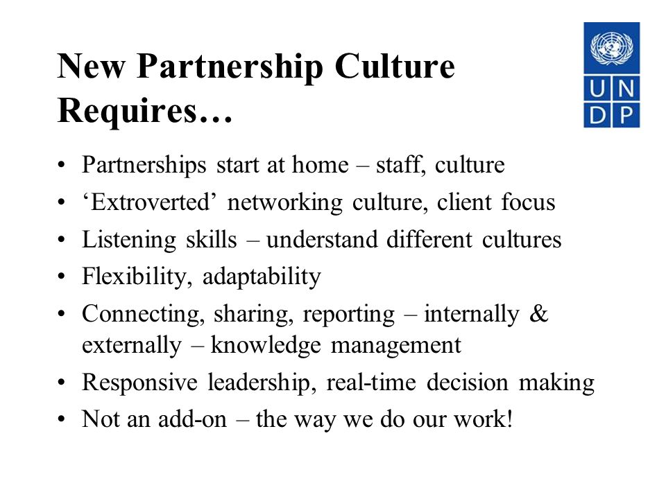 New Partnership Culture Requires…