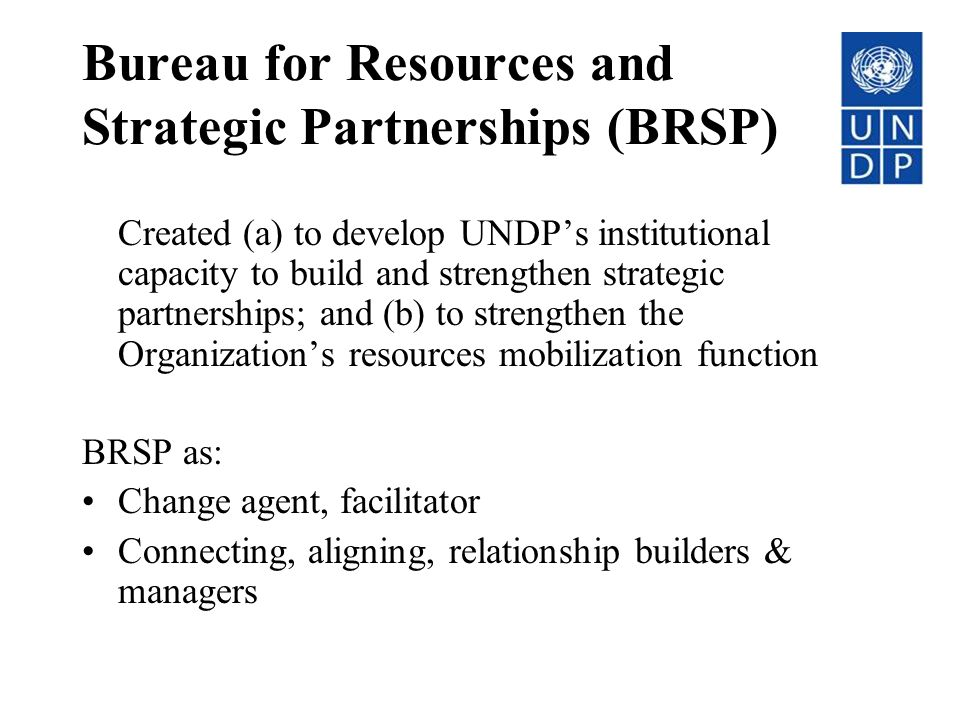 Bureau for Resources and Strategic Partnerships (BRSP)