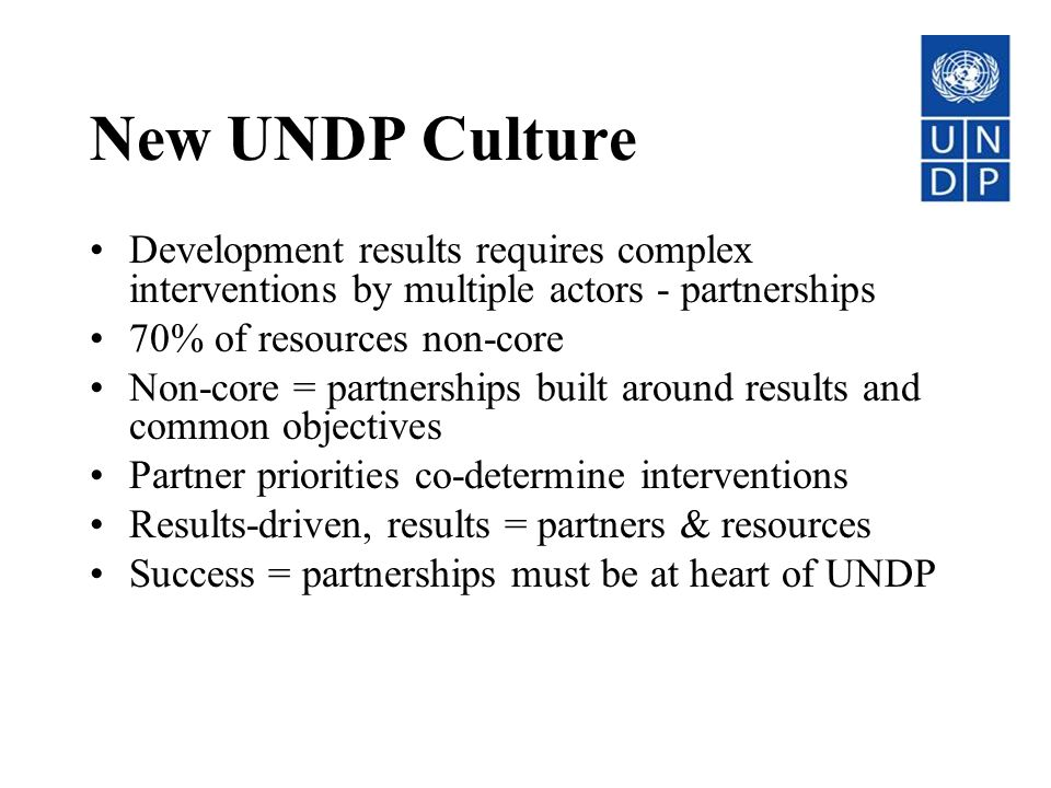 New UNDP Culture Development results requires complex interventions by multiple actors - partnerships.