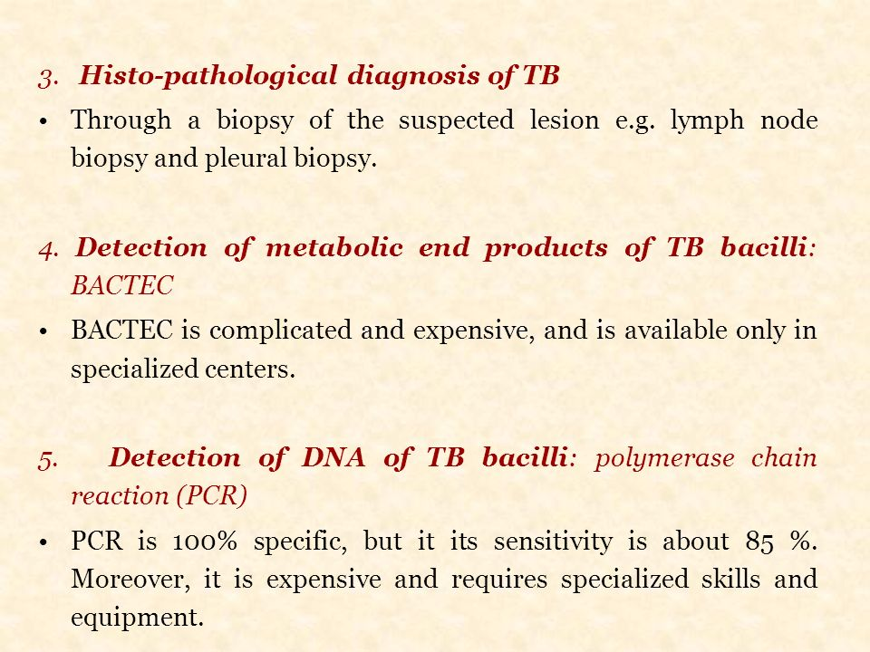 3. Histo-pathological diagnosis of TB