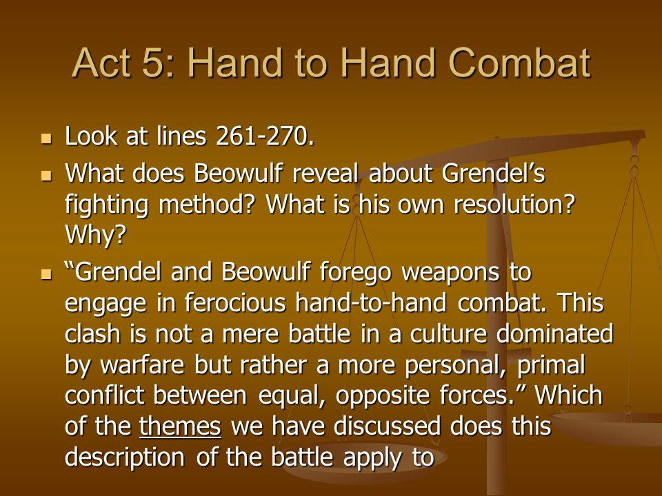Act 5: Hand to Hand Combat