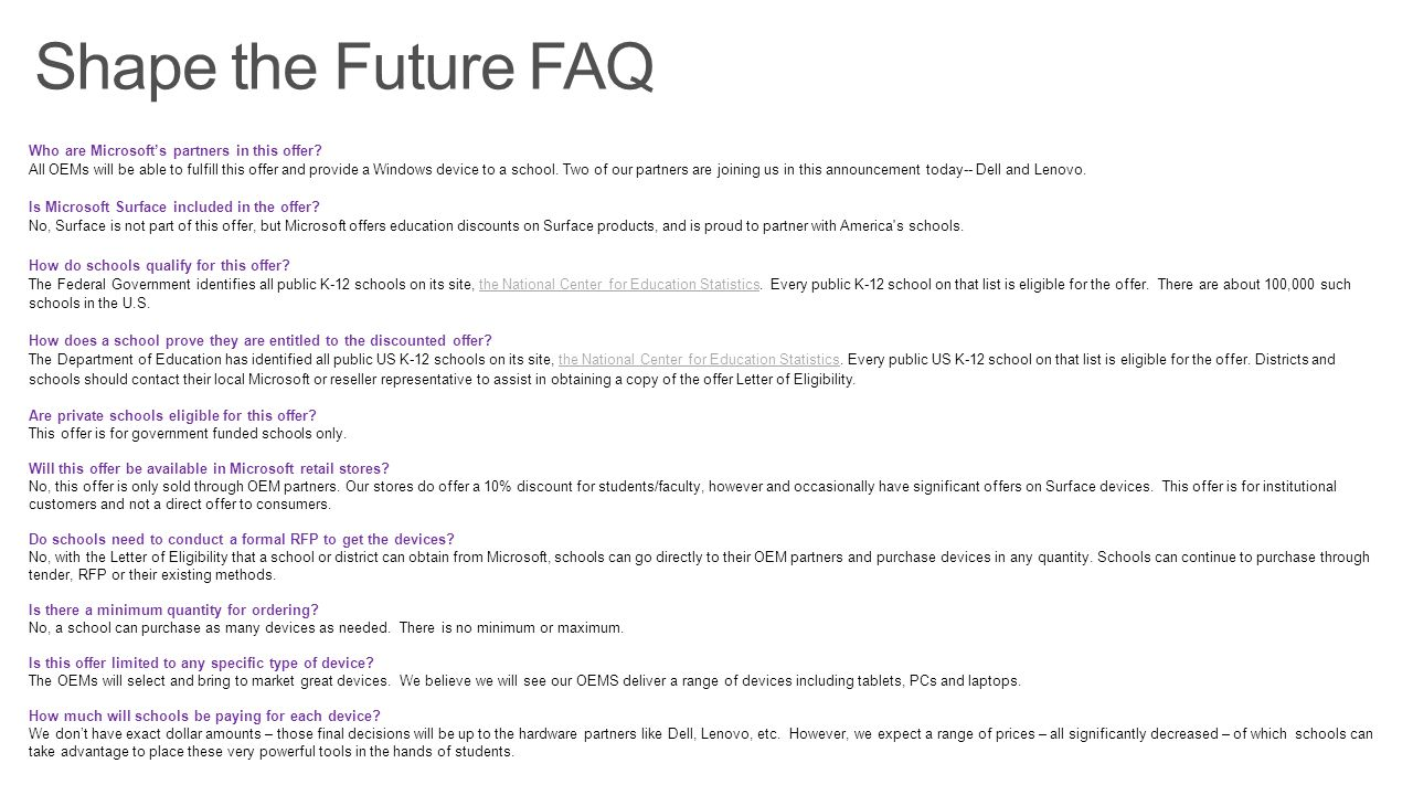 Shape the Future FAQ So where do you go for additional support: