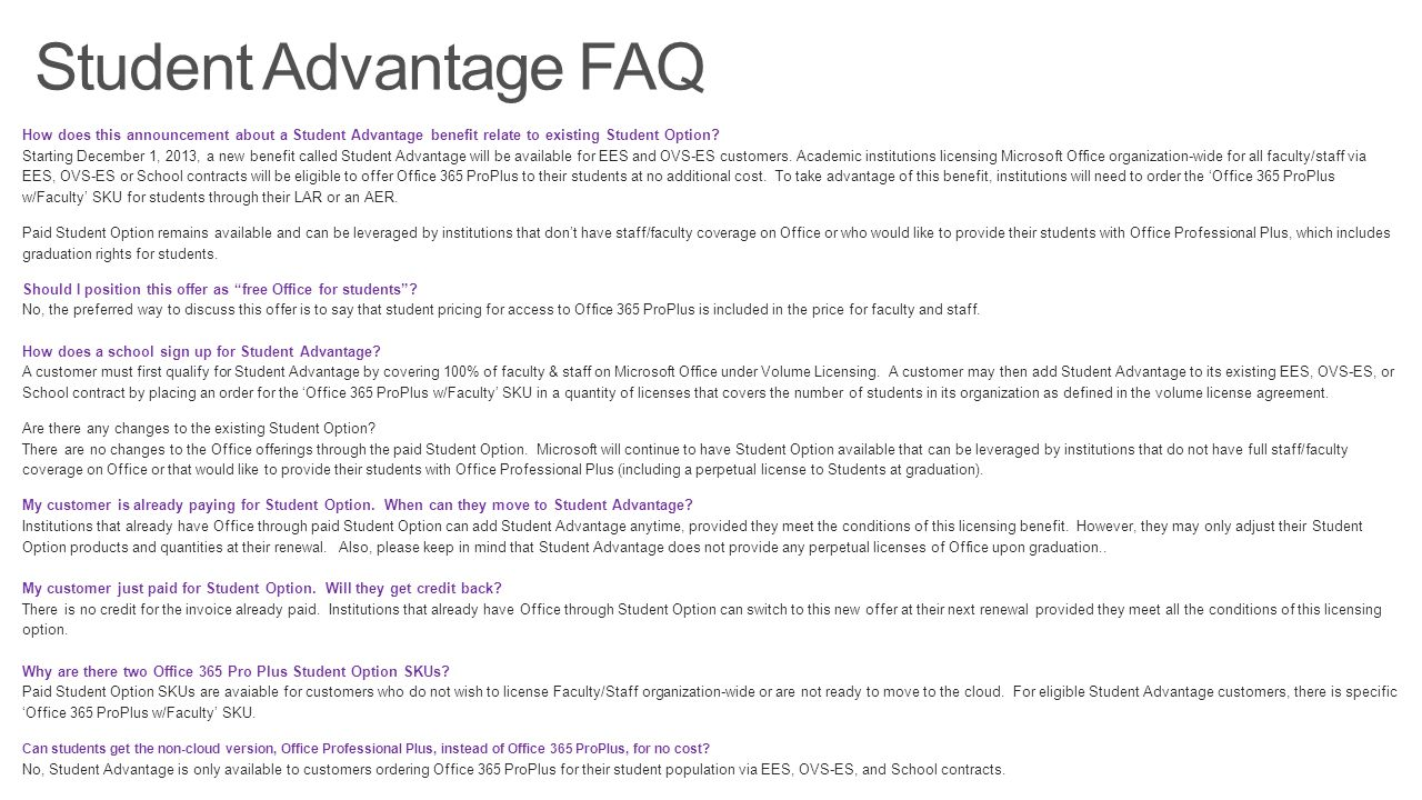 Student Advantage FAQ So where do you go for additional support: