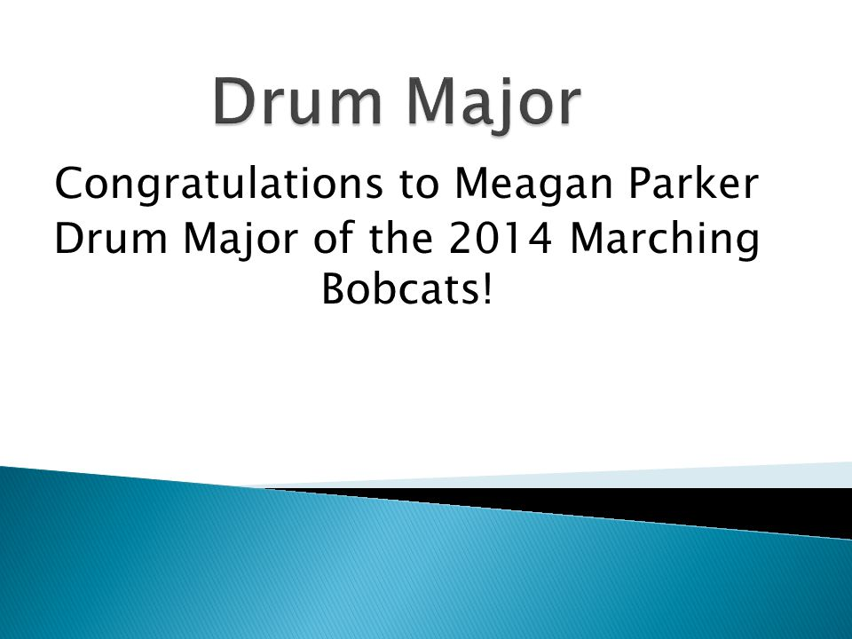 Drum Major Congratulations to Meagan Parker
