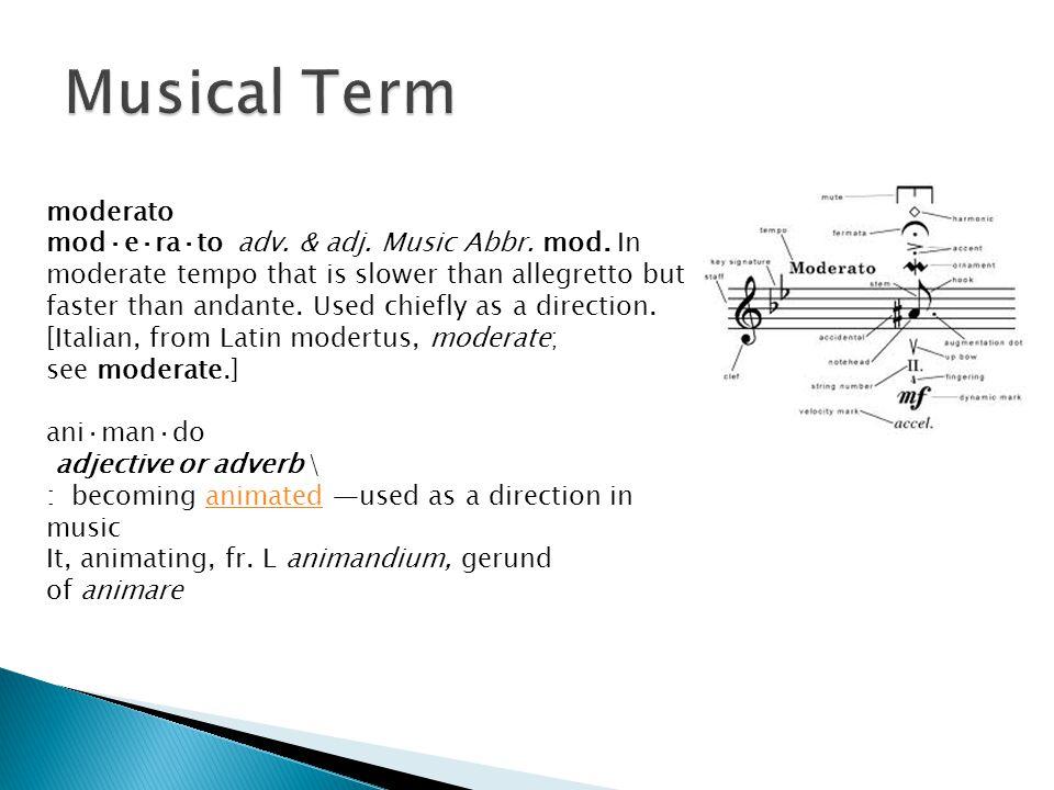 Musical Term moderato.