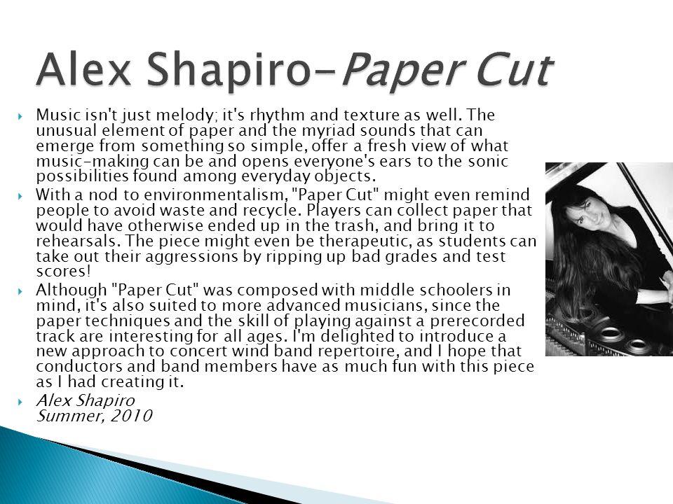 Alex Shapiro-Paper Cut
