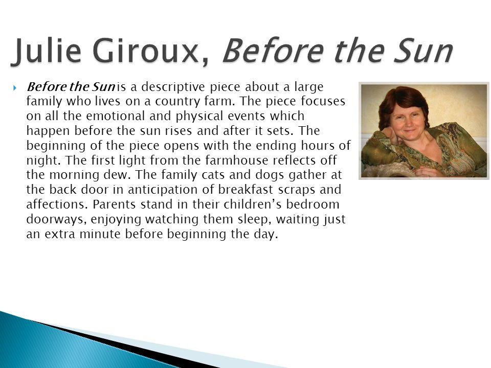 Julie Giroux, Before the Sun