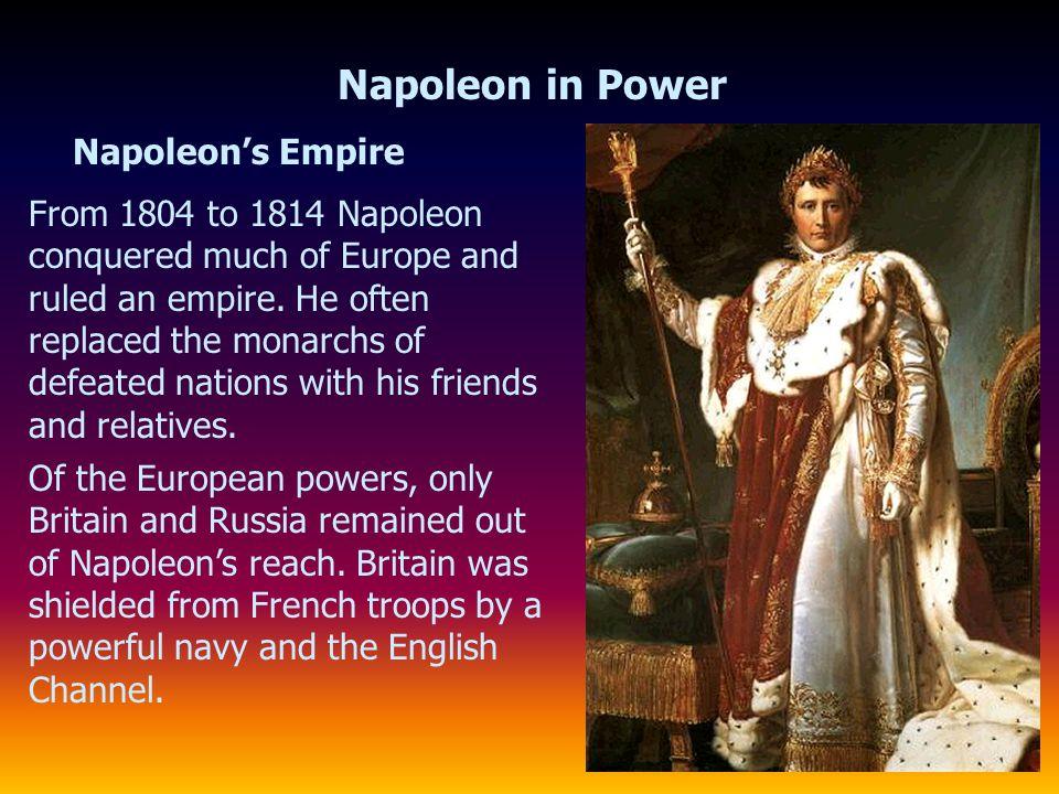 Napoleon in Power Napoleon's Empire