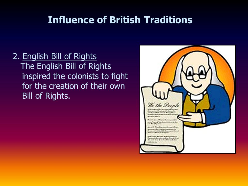 Influence of British Traditions