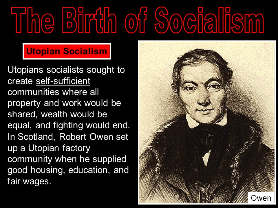 The Birth of Socialism Utopian Socialism