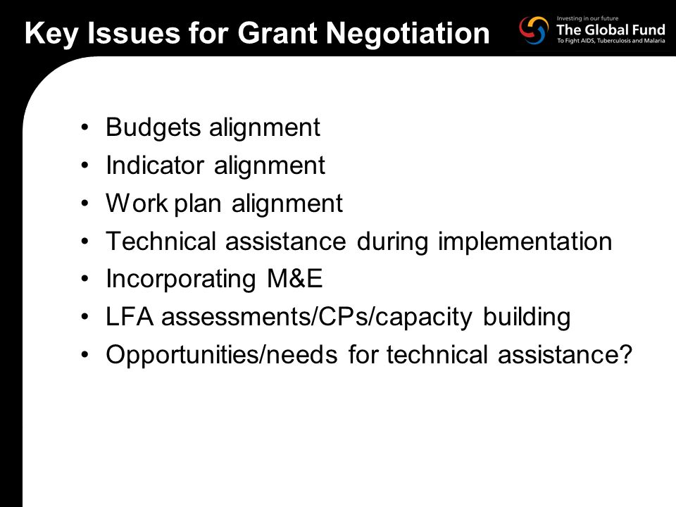Key Issues for Grant Negotiation
