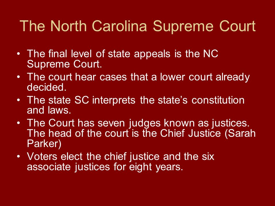 The North Carolina Supreme Court