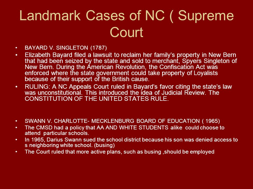 Landmark Cases of NC ( Supreme Court