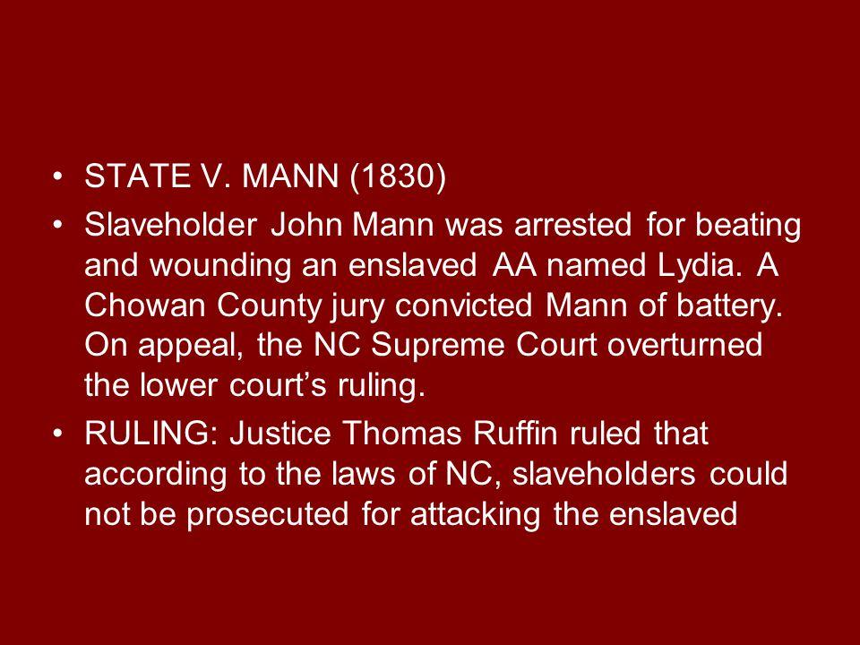 STATE V. MANN (1830)