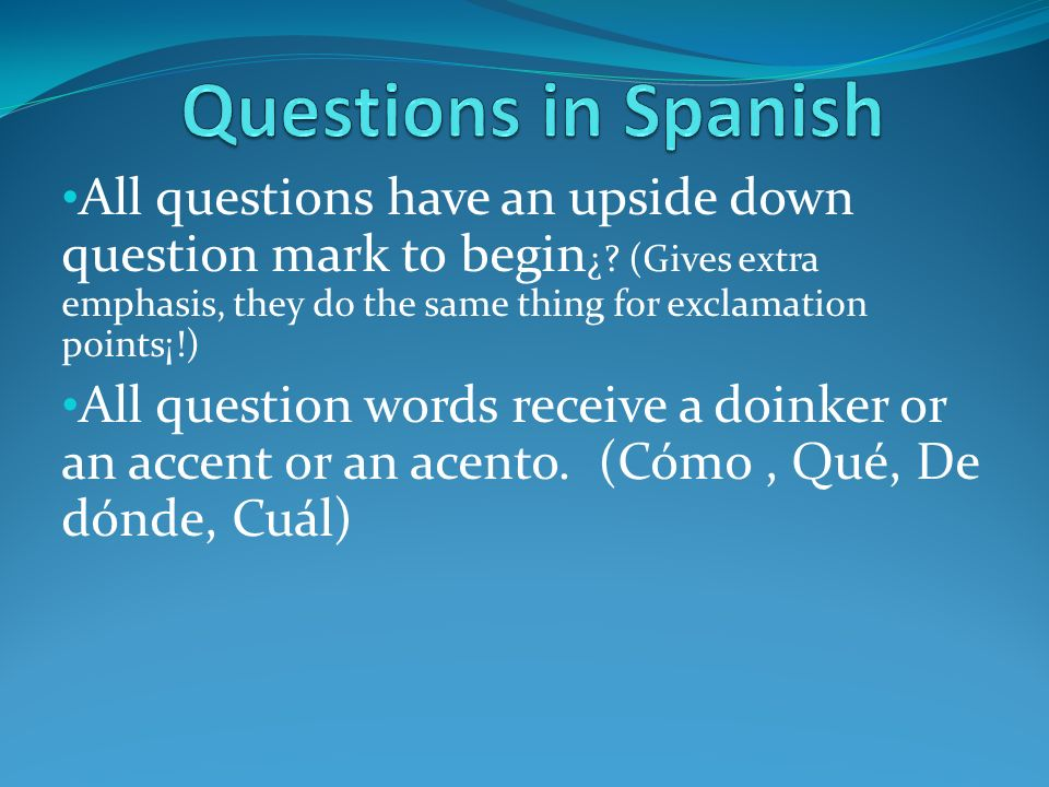 Questions in Spanish