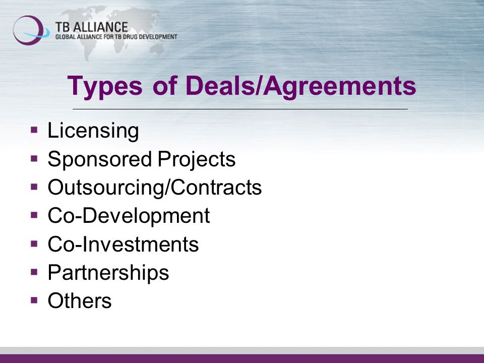 Types of Deals/Agreements