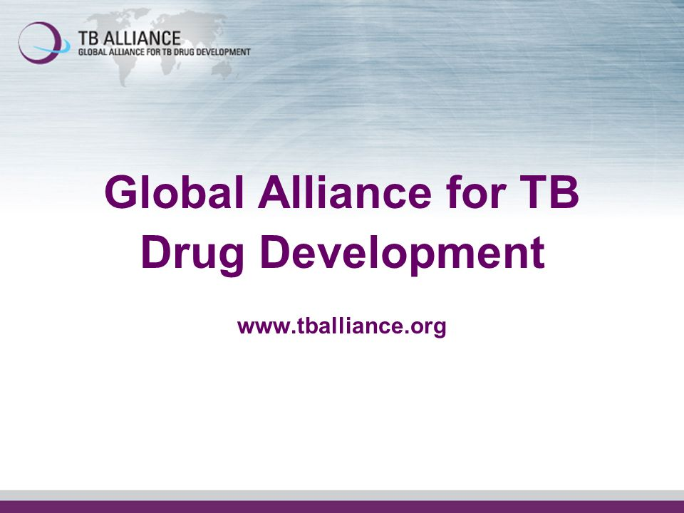 Global Alliance for TB Drug Development