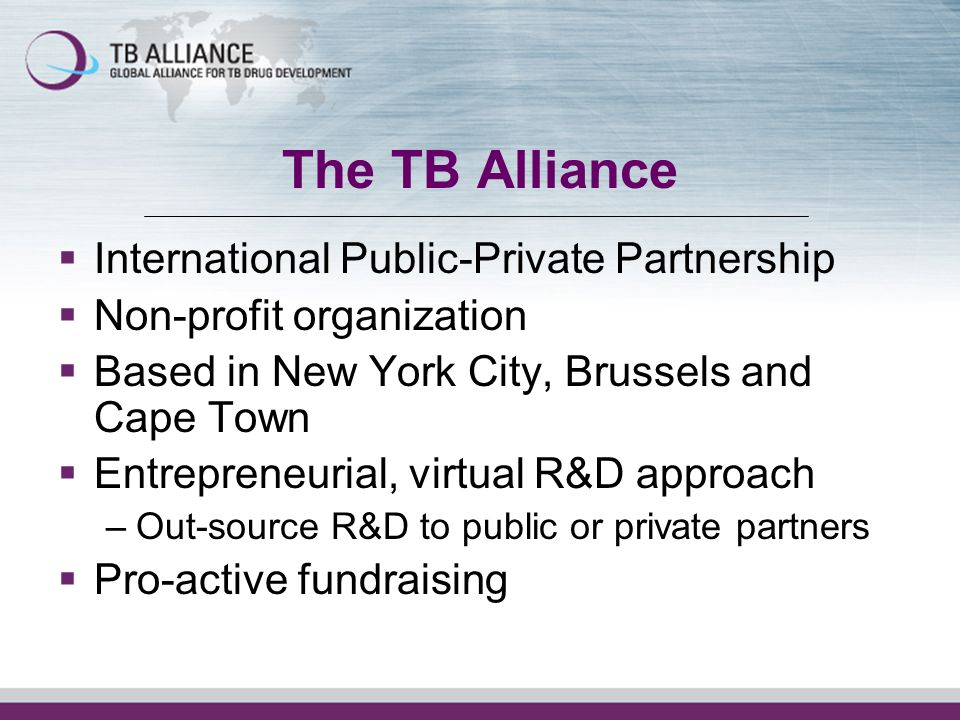 The TB Alliance International Public-Private Partnership