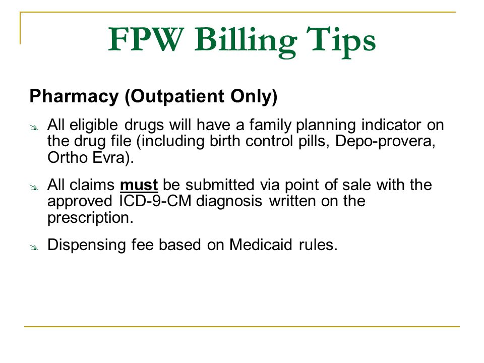FPW Billing Tips Pharmacy (Outpatient Only)