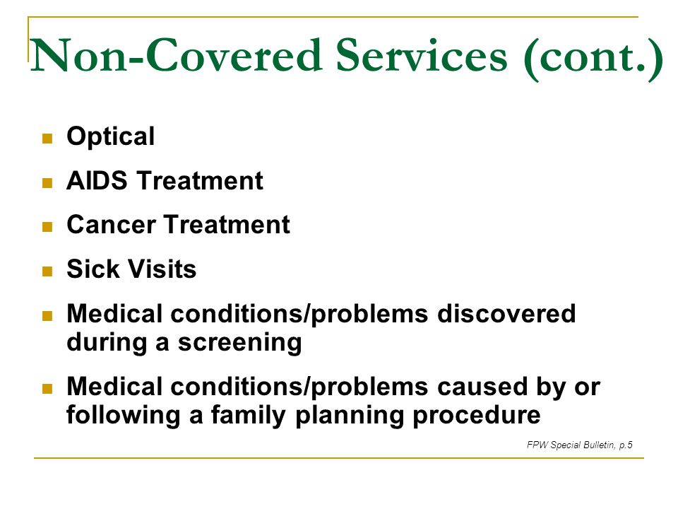 Non-Covered Services (cont.)