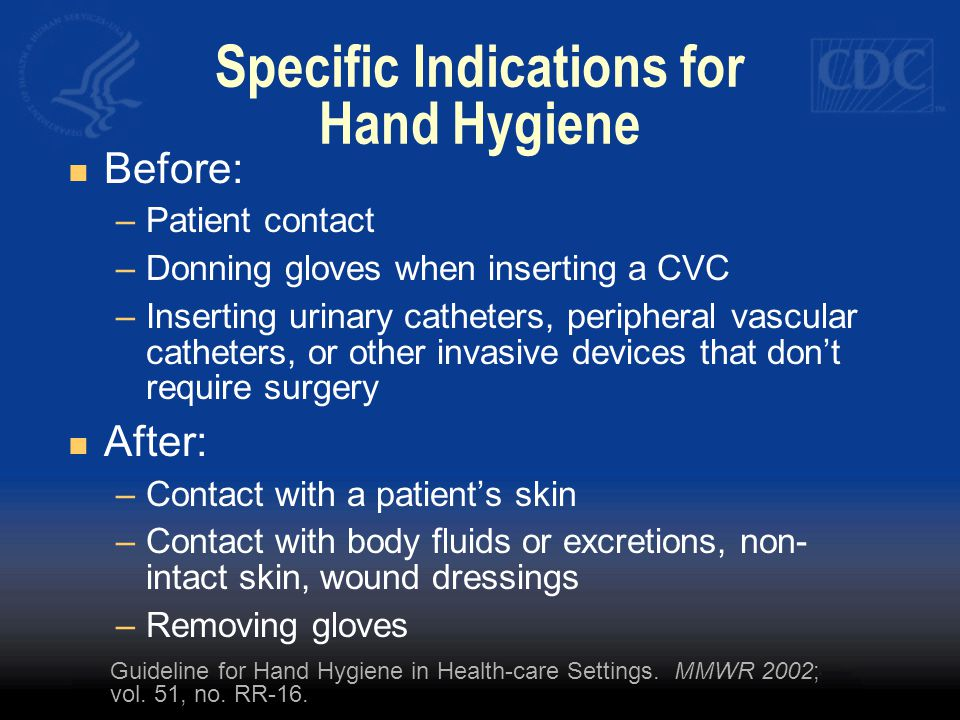 Specific Indications for Hand Hygiene